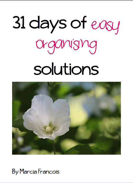 31 days of easy organising solutions Marcia Francois
