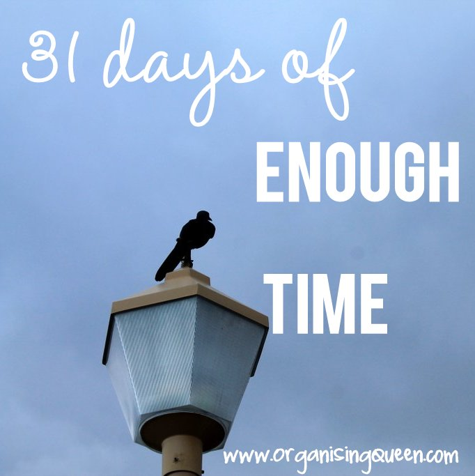 31 days of enough time