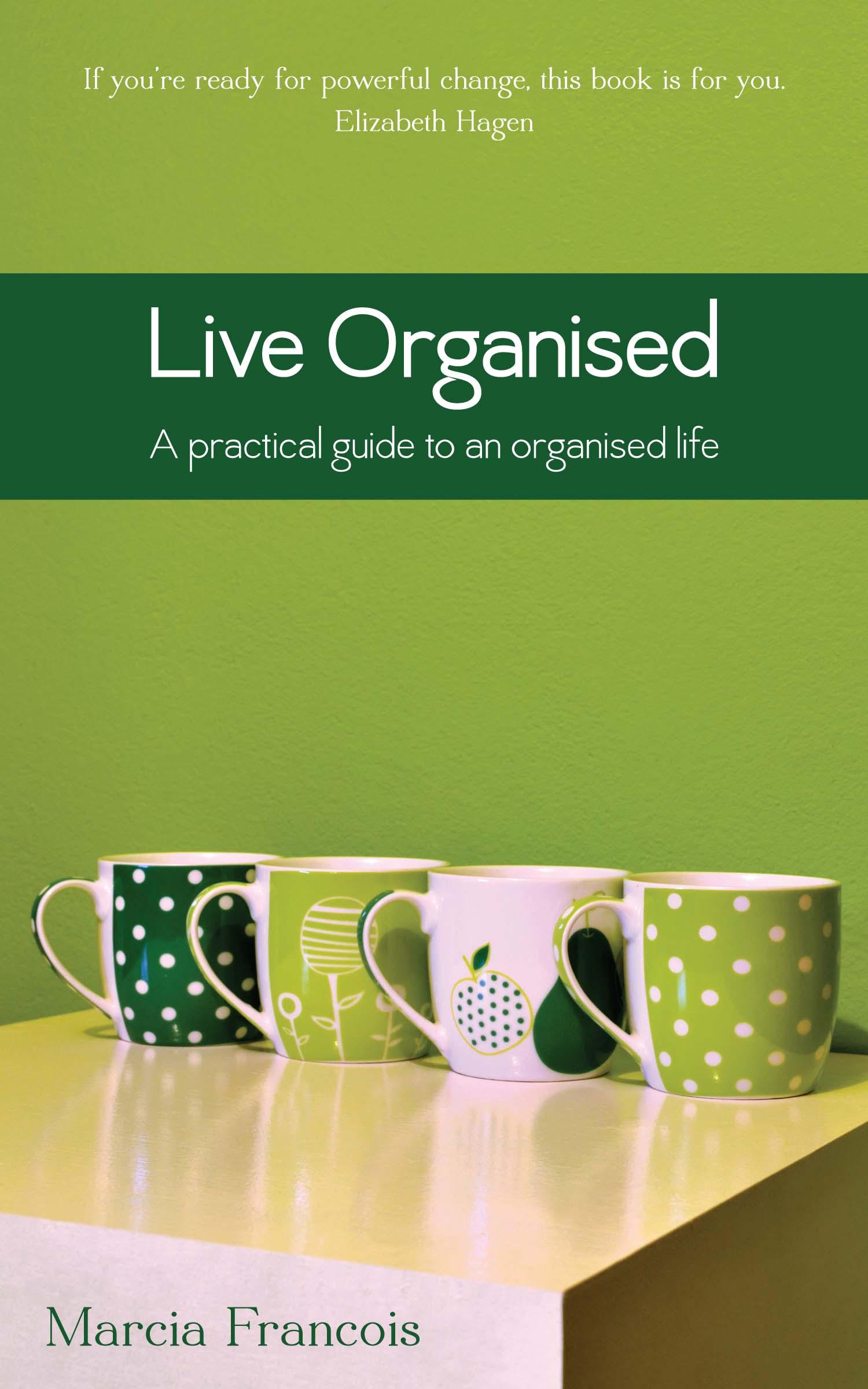 Live Organised |Marcia Francois